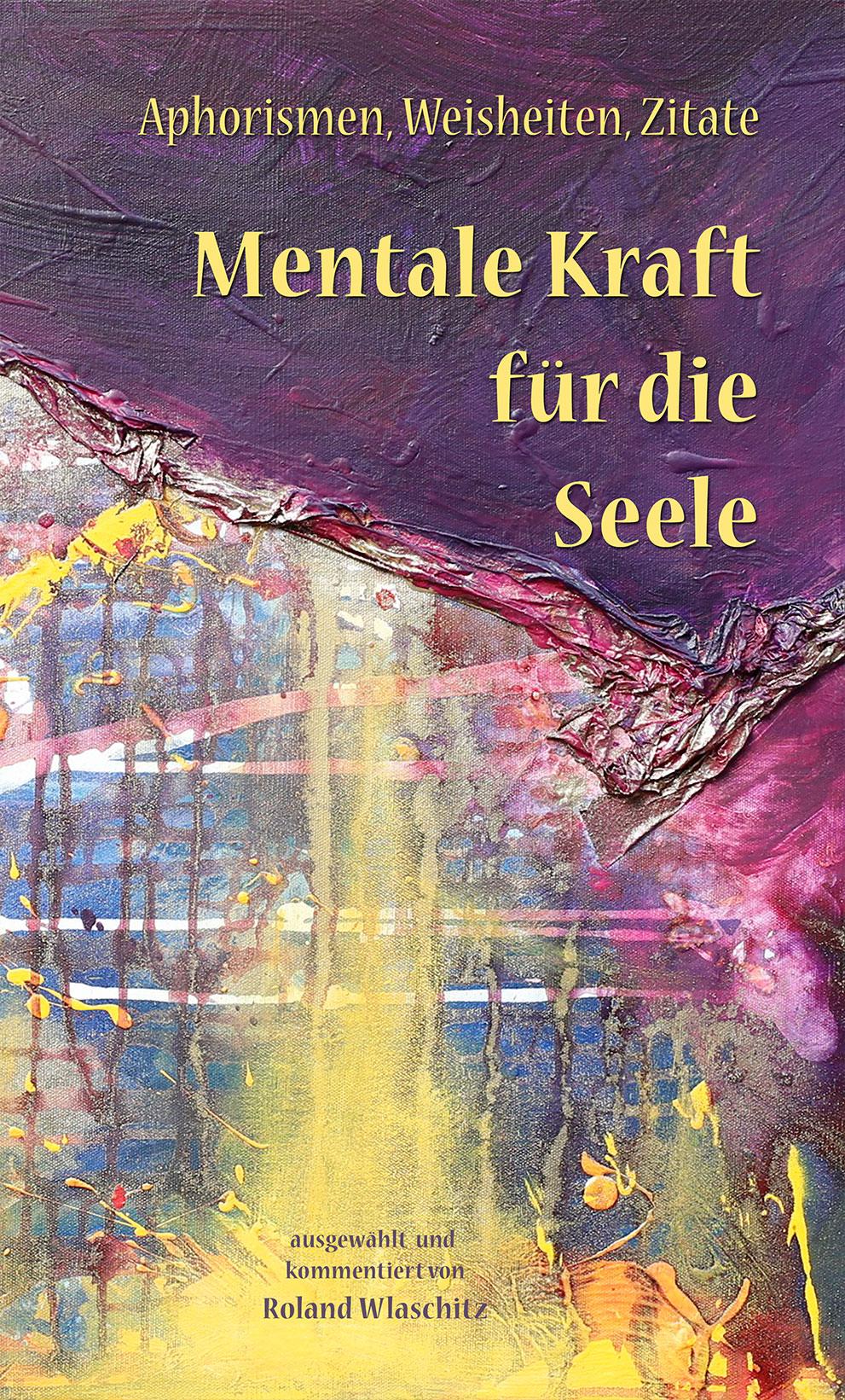 """Buchpräsentation """"Mentale Kraft für die Seele"""""""